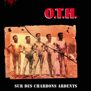 OTH : Sur le charbons ardents LP