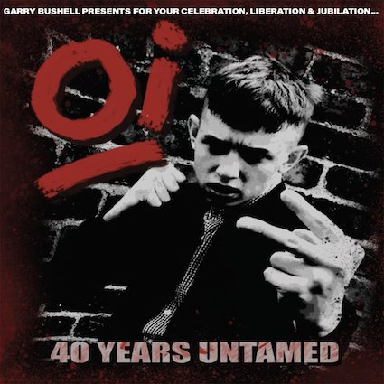 Oï! 40 years untamed LP