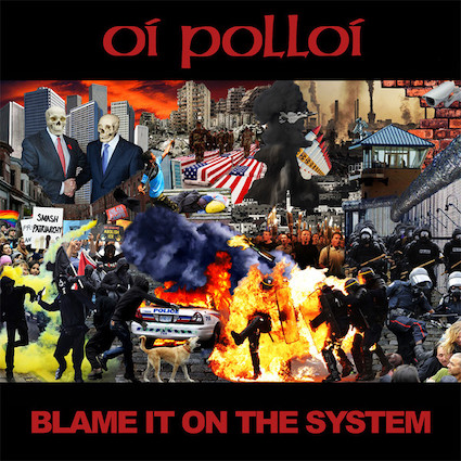 Oï Polloï : Blame it on the system 10""
