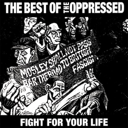 Oppressed (The): Fight for your life-The Best of LP
