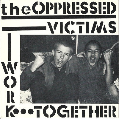 Oppressed (The) : Work together 7""