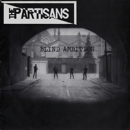 Partisans (The) : Blind ambition EP