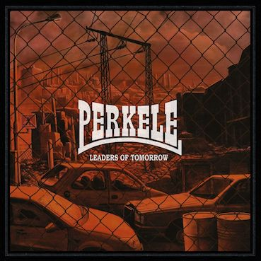 Perkele : Leaders of tomorrow CD