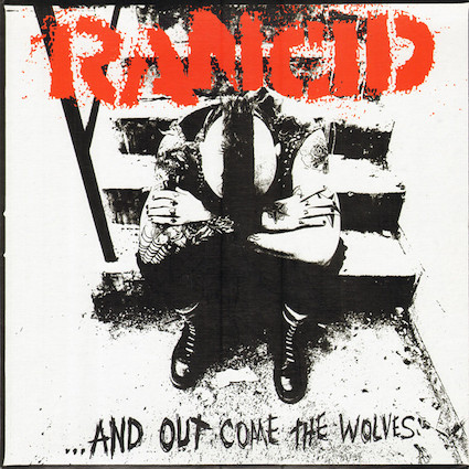 Rancid : … and out come the wolves LP