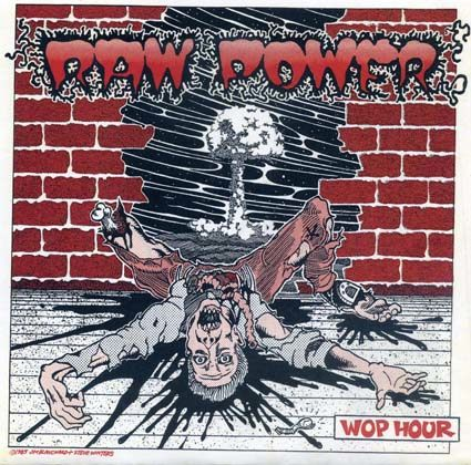 Raw Power: Wop hour EP