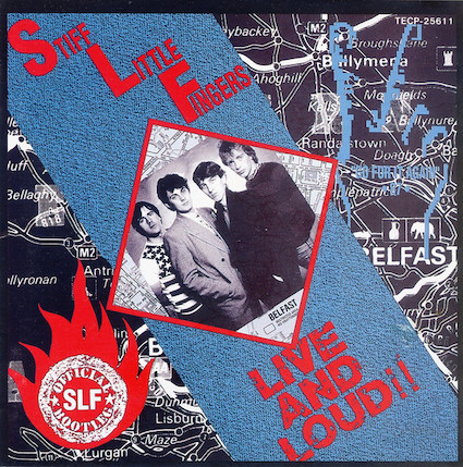 Stiff Little Fingers : Live and Loud doLP