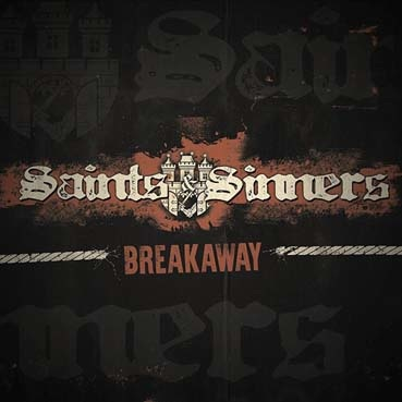 Saints and sinners : Breakaway CD