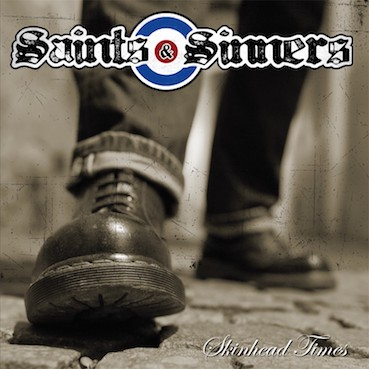 Saints and sinners : Skinhead times CD