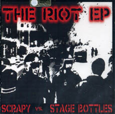 Stage Bottles/Scrapy : The riot EPCD
