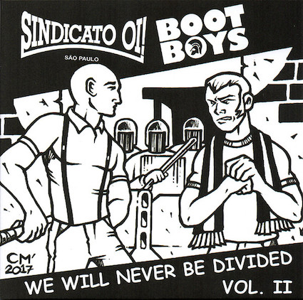 Sindicato Oï!/Boot boys (we will never be divided vol 2): EP