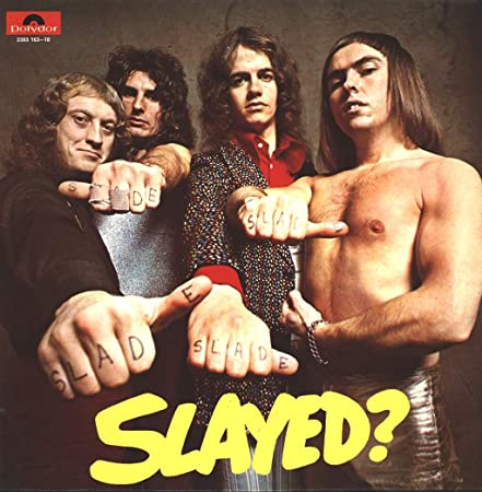 Slade : Slayed? LP