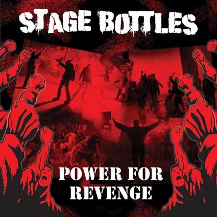 Stage Bottles: Power for revenge LP