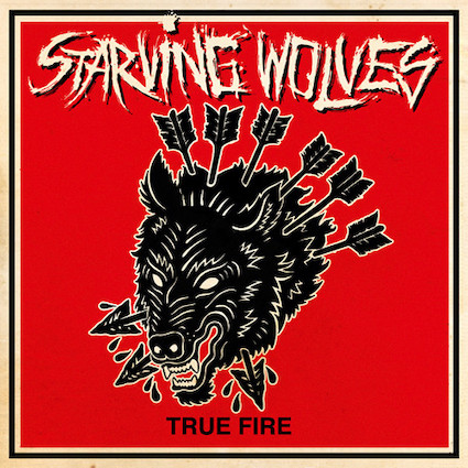 Starving wolves : True Fire LP