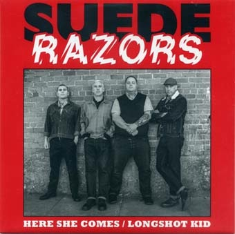 Suede Razors: Here she comes 7''