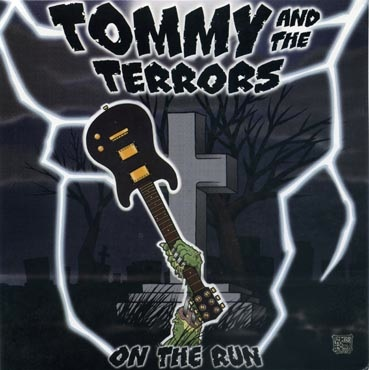 Tommy and the terror: On the run EP