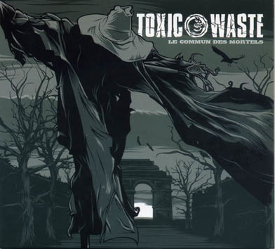 Toxic Waste: Le commun des mortels LP