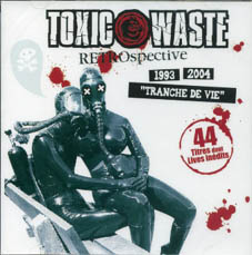 Toxic Waste : Retrospective CD