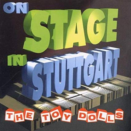 Toy Dolls : Live in Stuttgart doLP