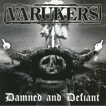 Varukers (The) : Damned and defiant LP