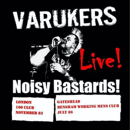 Varukers : Live! Noisy bastars! LP