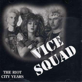 Vice Squad: The riot city years CD