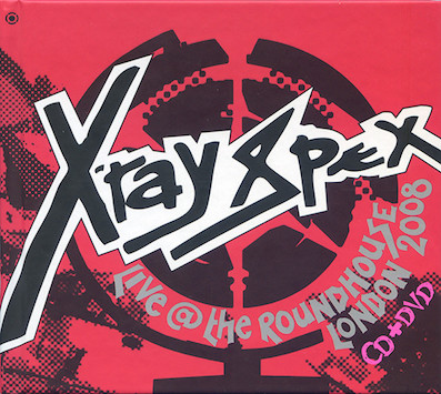 X-Ray Spex : Live at the roundhouse London 2008 CD+DVD