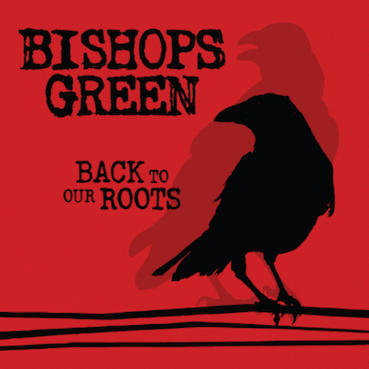 Bishops Green: Back to our roots CD